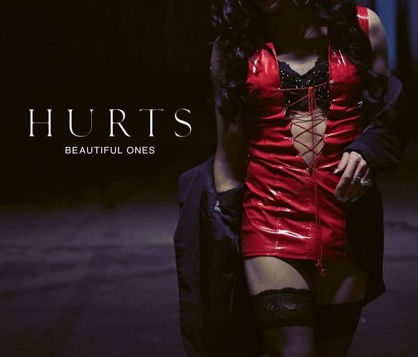 Hurts Beautiful Ones Cover
