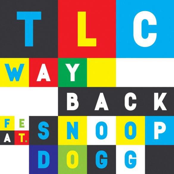 TLC Way Back-feat.-Snoop-Dogg