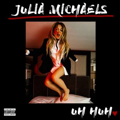 Julia Michaels Uh Huh Cover