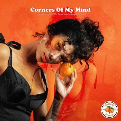 Corners Of My Mind_EmotionalOranges