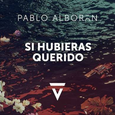 PabloAlborán_SiHubierasQuerido_TrackReview