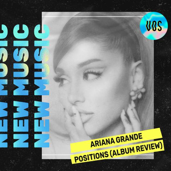 ArianaGrande_Positions_Review