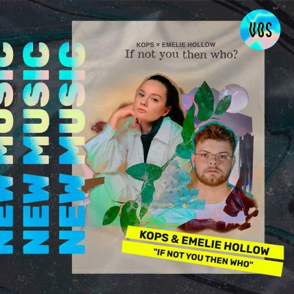 KOPS_EMELIEHOLLOW_IF NOT YOU THEN WHO
