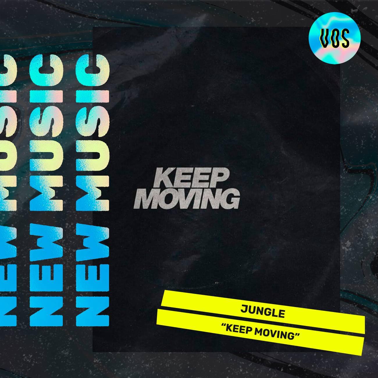 JUNGLE_KEEPMOVING_TRACKS_VIBESOFSILENCE