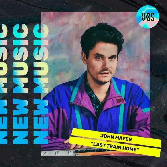 JOHN_MAYER_LAST_TRAIN_HOME_SOB_ROCK